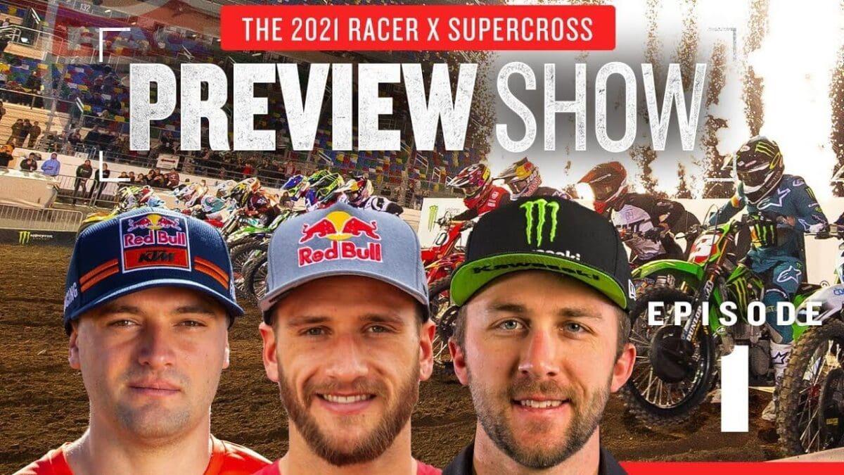 Racer X AMA Supercross 2021 hooaja eelvaade, 1. osa
